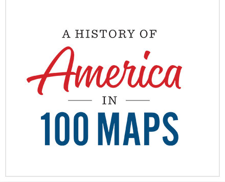 "Logo for ""A History of America in 100 Maps"""